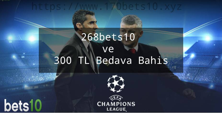 268bets10 ve 300 TL Bedava Bahis